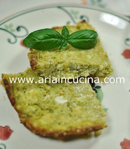Blog di cucina di Aria: Tortino vegetariano di fagiolini e ricotta al basilico