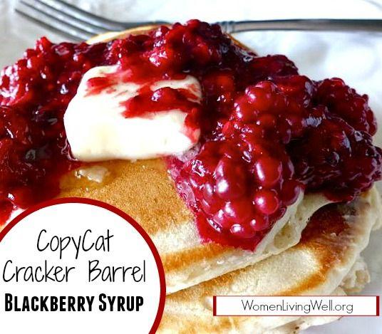 CopyCat Cracker Barrel Blackberry Syrup