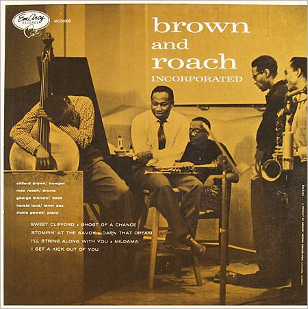 clifford brown max roach - incorporated