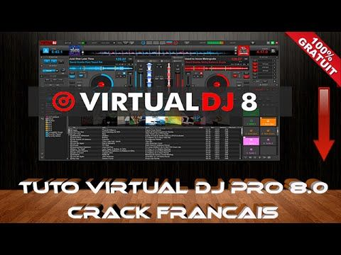 VIRTUAL DJ PRO 8.0 + CRACK EN FRANCAIS 2016 5 MINUTE