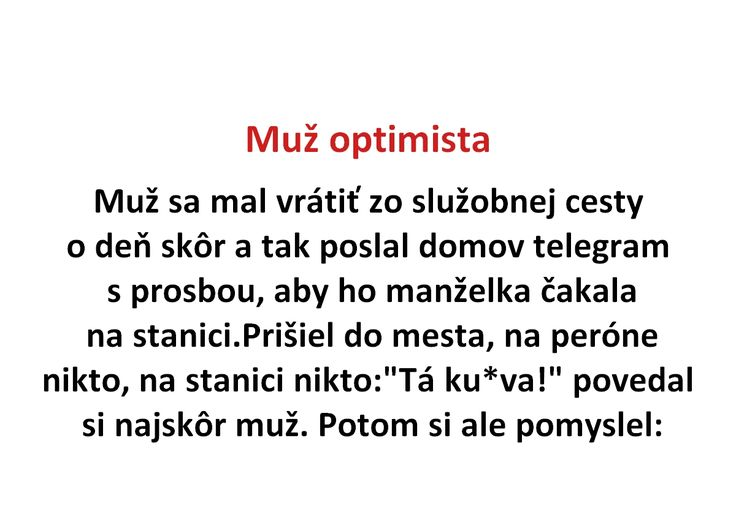 Muž optimista - Spišiakoviny.eu