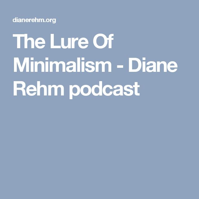 The Lure Of Minimalism - Diane Rehm podcast