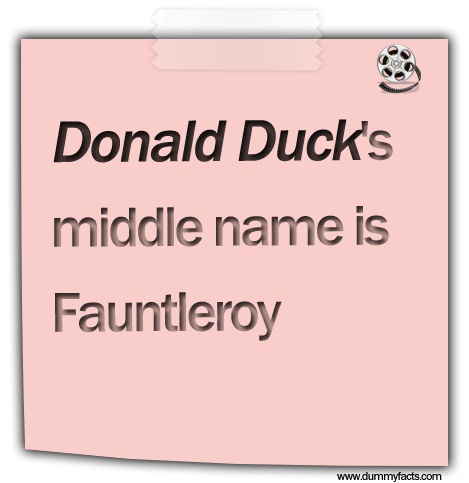 http://www.dummyfacts.com/donald-ducks-middle-name-is-fauntleroy/