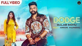 Dodge Gulab Sidhu Ft Gurlej Akhtar Video Song Download Hd Songs Lyrics Song Lyrics