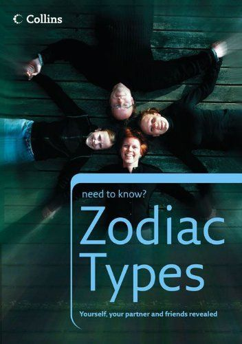 Zodiac Types (Collins Need to Know?) by Harper Collins. $8.51. 192 pages. Publisher: Collins (May 27, 2010)