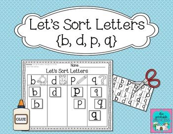 Help kids recognize the letters b, d, p , q with this letter sort FREEBIE!
