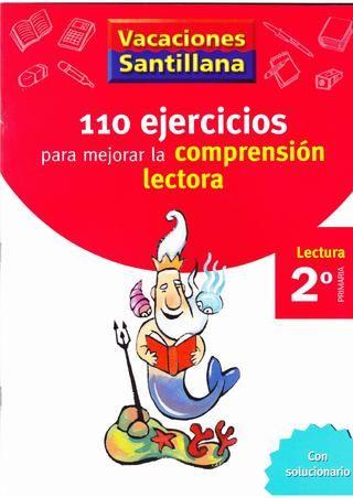 110 Ejercicios para mejorar la Comprensión Lectora - Santillana- 2º de Primaria
