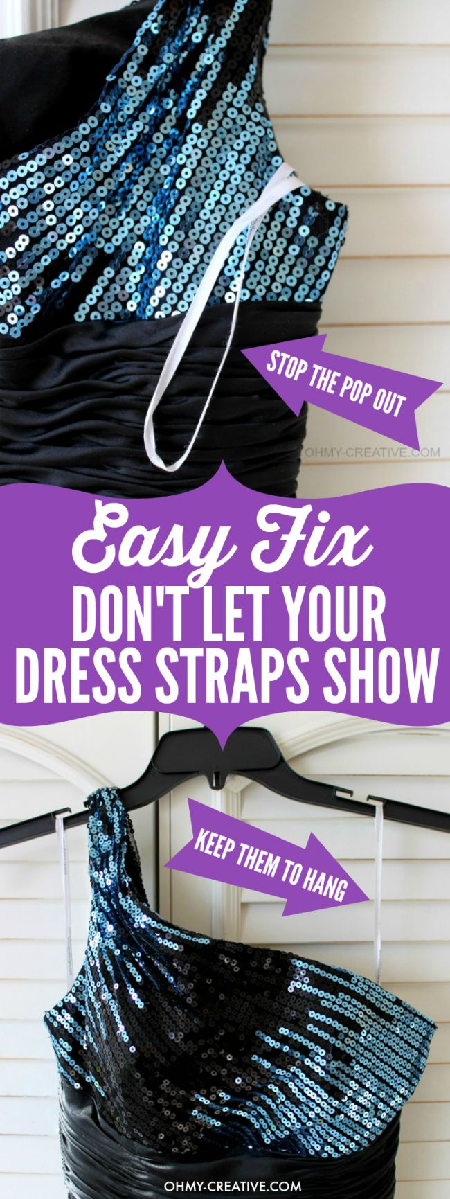 Don't be that girl! All dressed up only to have the strap hanging out the back under your arm - ugh! An easy Clothing Strap Hack, without cutting them off, so they can be used to hang the garment later! | OHMY-CREATIVE.COM  |  clothing hanger strap | formalwear | Prom | Wedding