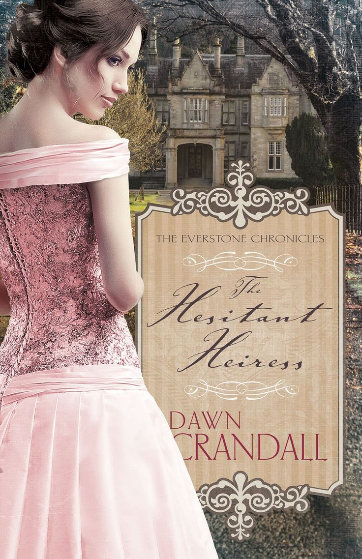 The Hesitant Heiress by Dawn Crandall -- Fantastic book on sale for $4.99!