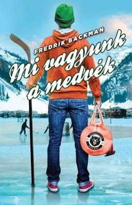 Tekla Könyvei – könyves blog: Fredrik Backman – Mi vagyunk a medvék (Björnstad ...