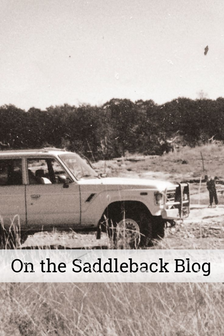 On the Saddleback Blog: William reflects on how a Land Cruiser helped strengthen his relationship with his dad. Come read more!