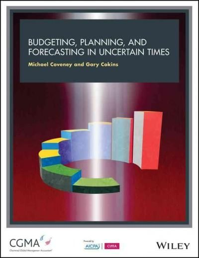 Budgeting, Forecasting and Planning in Uncertain Times