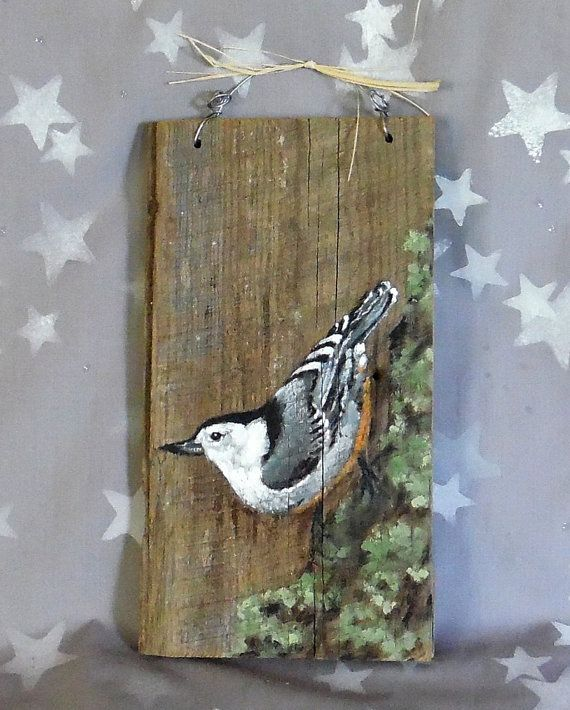 "Nuthatch, hand painted barnwood, wildlife, rustic, 10"" x 5 1/2"""