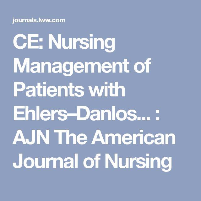CE: Nursing Management of Patients with Ehlers–Danlos... : AJN The American Journal of Nursing