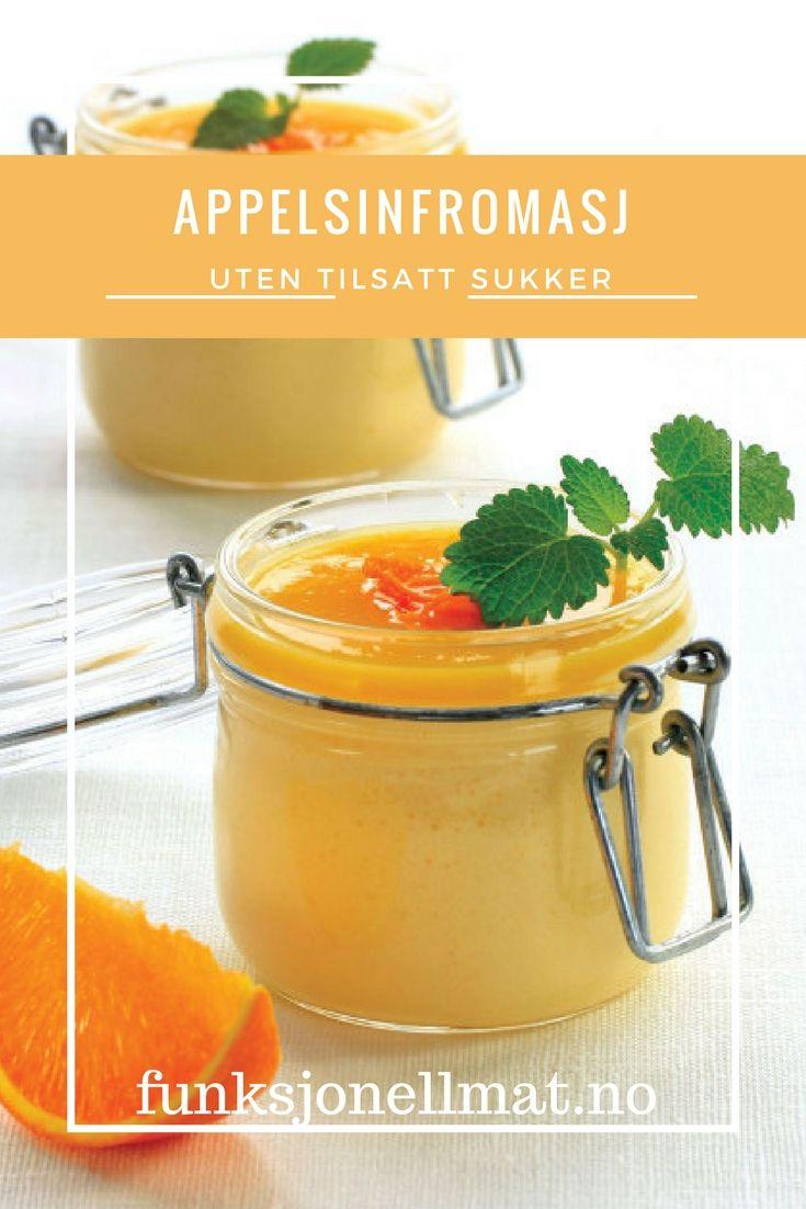 Appelsinfromasj - Funksjonell Mat | Sukkerfri dessert | Inspirasjon til dessert | Sunn dessert | Sukkerfri oppskrift | Uten tilsatt sukker