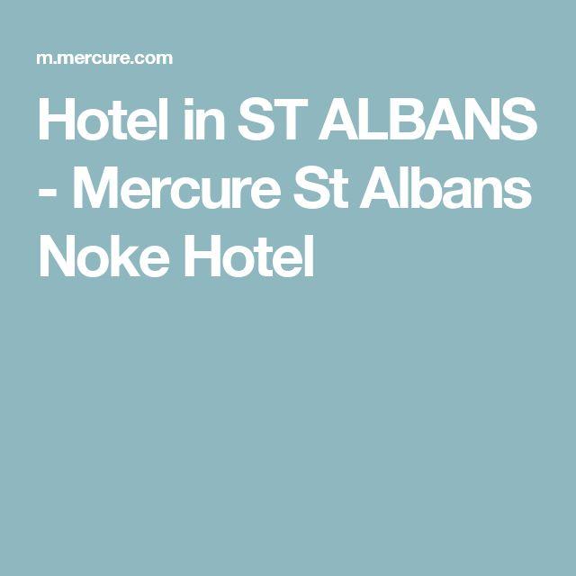 Hotel in ST ALBANS - Mercure St Albans Noke Hotel