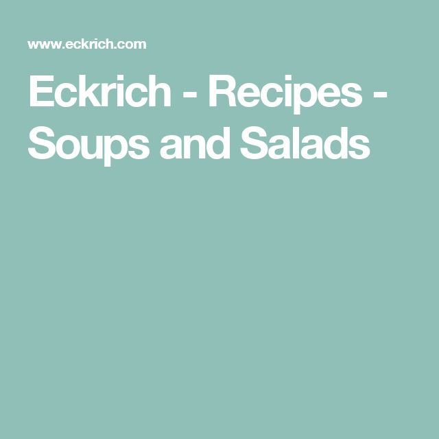 Eckrich - Recipes - Soups and Salads