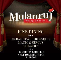 Mulanruj Dining Theatre | PeLipscani.RO