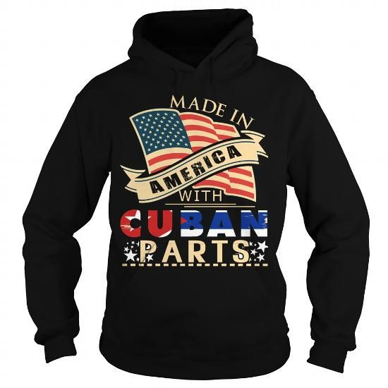 Made In America With Cuban Parts Independence Day T Shirt #Cuban