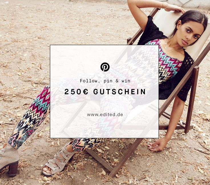 Follow, pin & win! Gewinne jetzt auf Pinterest einen 250€ Shopping-Gutschein für EDITED.de. Wie das geht? Folge EDITED auf Pinterest (www.pinterest.com...), repinne diese Grafik und nutze #EDITEDlovesyou. Die Challenge läuft bis zum 15.07.2015. Hier geht's zu den Teilnahmebedingungen: ow.ly/LnIvR