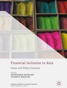 Financial Inclusion in Asia free download by Sasidaran Gopalan Tomoo Kikuchi (eds.) ISBN: 9781137583369 with BooksBob. Fast and free eBooks download.  The post Financial Inclusion in Asia Free Download appeared first on Booksbob.com.