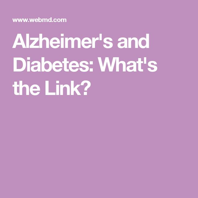 Alzheimer's and Diabetes: What's the Link?