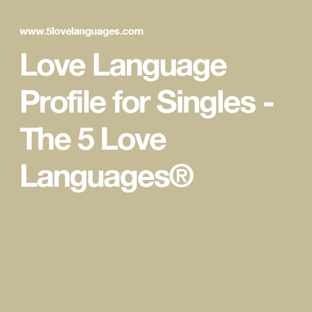 Love Language Profile for Singles - The 5 Love Languages®