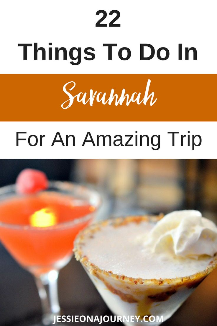 22 Things To Do In Savannah For An Amazing Trip22 Things To Do In Savannah For An Amazing Trip
