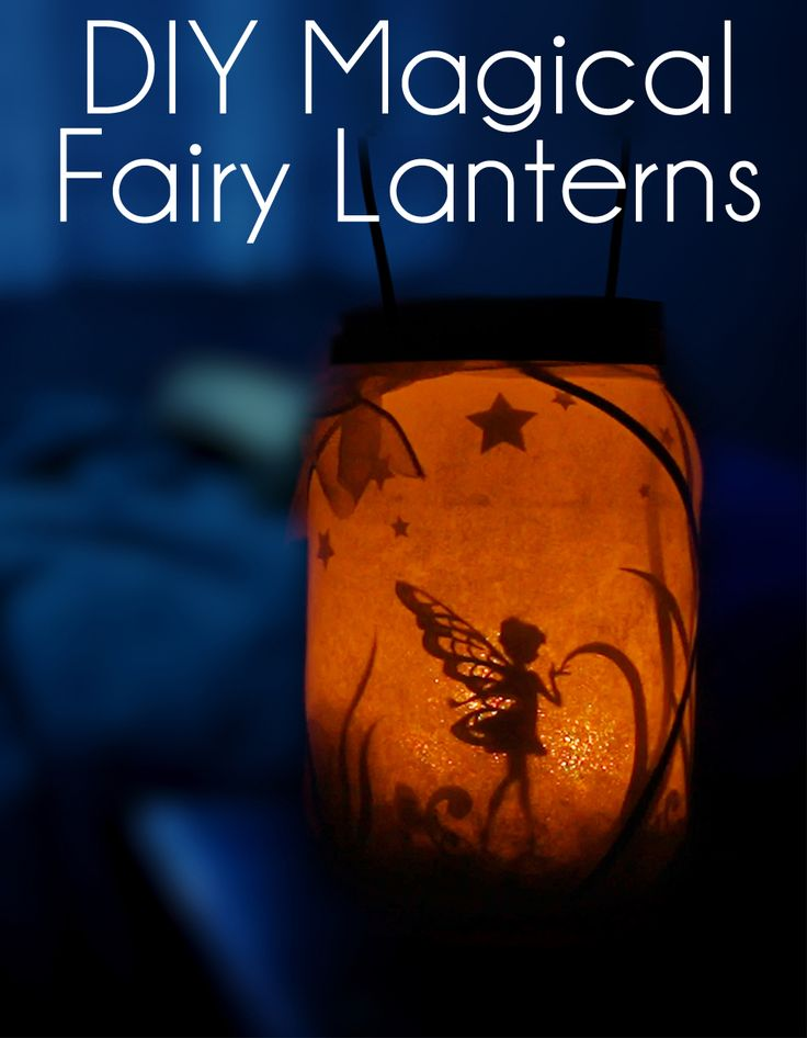 DIY Magical Fairy Lanterns
