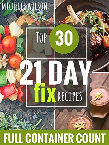 21 DAY FIX: 30 Top 21 DAY FIX