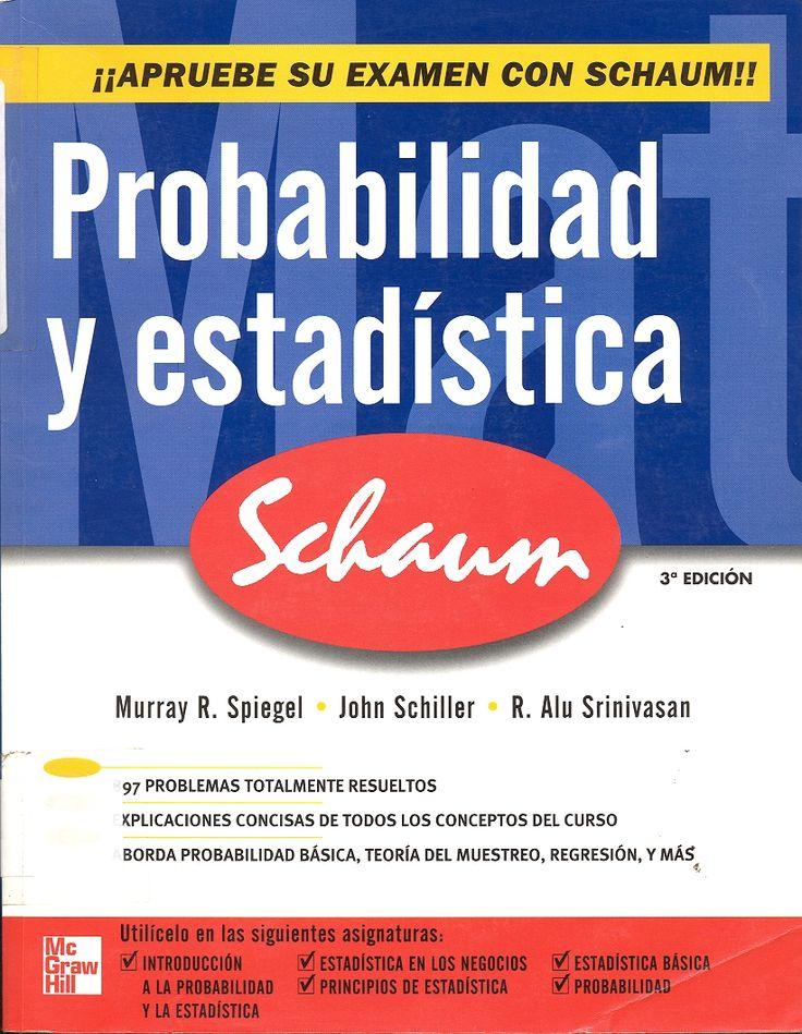 #probabilidadyestadística #murrayspiegel #johnschiller #alusrinivasan #teoríadeprobabilidades #matemáticaestadística #muestreodedatos #escueladecomerciodesantiago #bibliotecaccs
