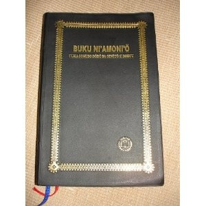 Bible in Nias Language / Today's Nias Version / BUKU NI'AMONI' O TURIA SOMUSO DoDo BA GINoTo SI BOHOU / The Nias language is an Austronesian language spoken on Nias Island and the Batu Islands off the west coast of Sumatra in Indonesia   $79.99