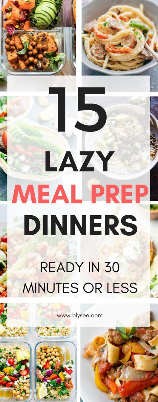 15 Delicious Dinner Recipes to Meal Prep for the Week #mealprep #dinnerrecipe #quickmeals