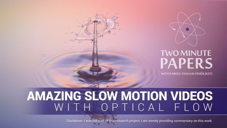 Amazing Slow Motion Videos With Optical Flow. Using Science To Slow Down Time In Videos.