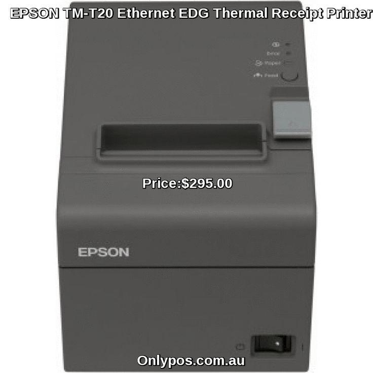 Buy best EPSON TM-T20 Ethernet EDG Thermal Receipt Printer TM-T20-043 in Just $Price:$295.00  at Onlypos.com.au