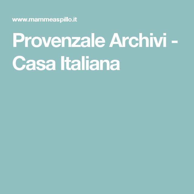 Provenzale Archivi - Casa Italiana