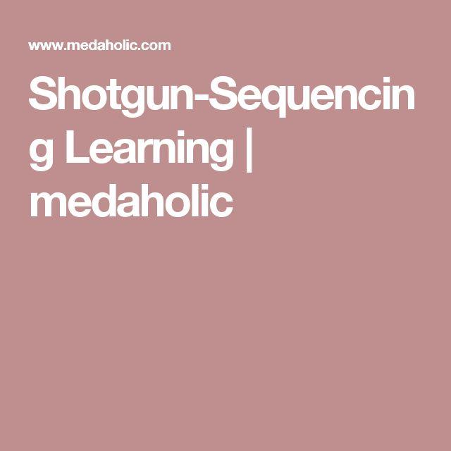 Shotgun-Sequencing Learning | medaholic