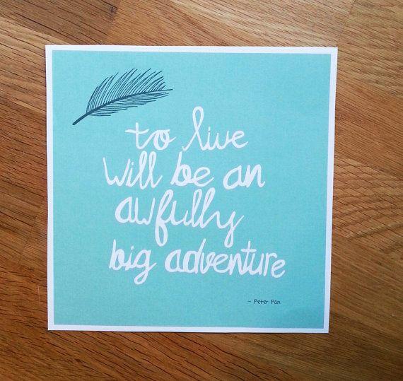 #handmade #handmadetypography #graphicdesign #typography #handwritten #poster #peterpan #adventure #disney #typografie #etsy #donderdag  Bekijk dit items in mijn Etsy shop https://www.etsy.com/nl/listing/207971848/quote-by-peter-pan-poster-square-210-x