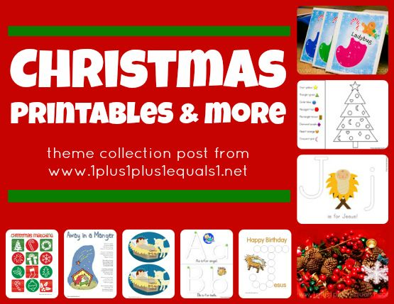 Christmas Theme Printables & More {collection post from 1+1+1=1 ~ all Christmas activities, printables, and posts linked in one place}