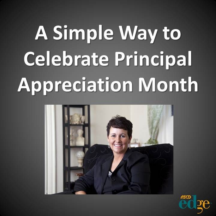 A Simple Way for Students to Celebrate Principal Appreciation?on Month