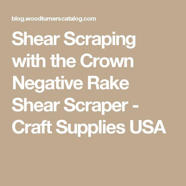 Shear Scraping with the Crown Negative Rake Shear Scraper - Craft Supplies USA
