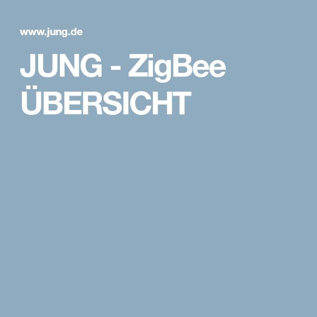 JUNG - ZigBee ÜBERSICHT