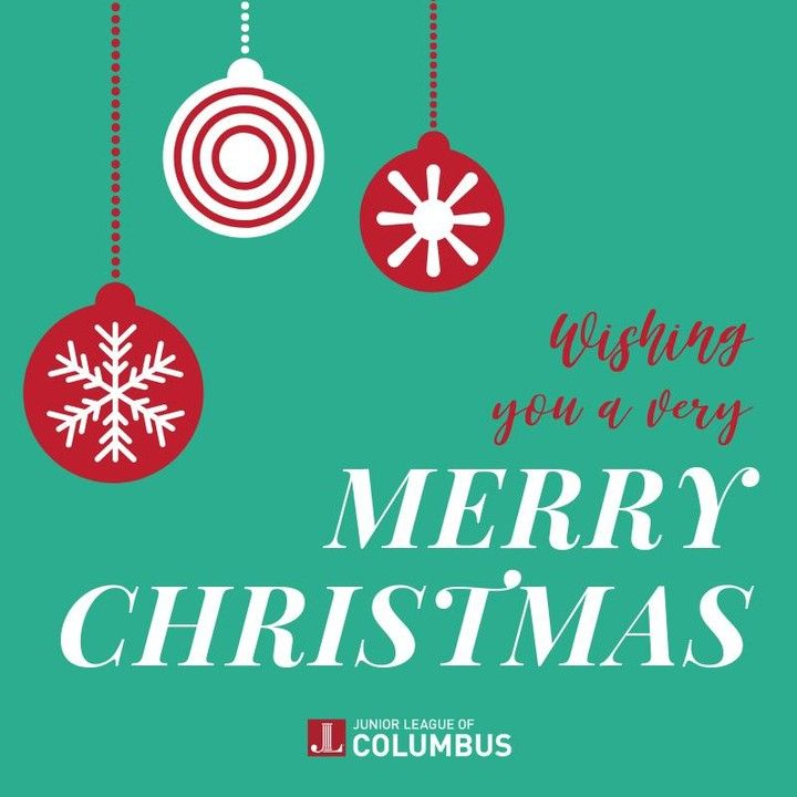 Merry Christmas From All Of Us At The Junior League Of Columbus We Hope Today Brings You Beautiful Memories And Wonderful In 2020 Merry Junior League Merry Christmas