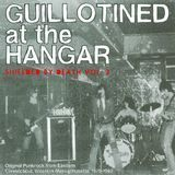 Guillotined at the Hangar: Shielded by Death, Vol. 2 [CD], 08368317