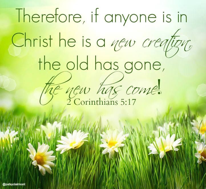 New Year Images With Bible Quotes: 2 Corinthians 5:17 If Anyone Is In Christ He Is A New