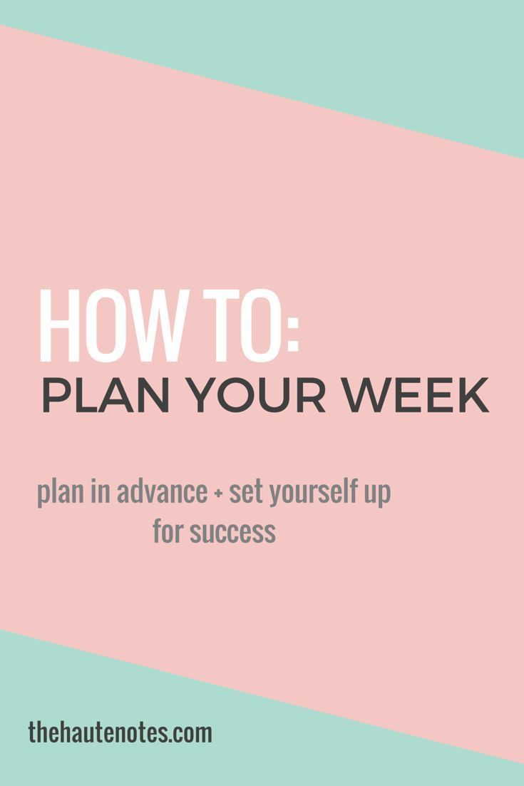How To Plan Your Week: 5 Steps To Efficient Planning