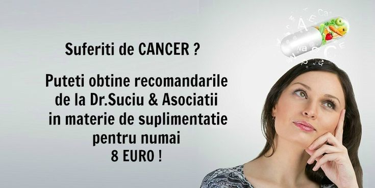 Photo recomandari drsuciu - cancer