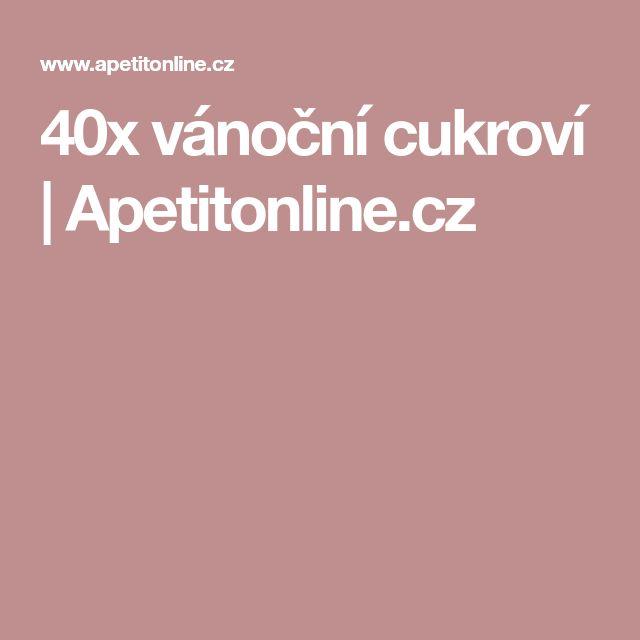 40x vánoční cukroví   Apetitonline.cz