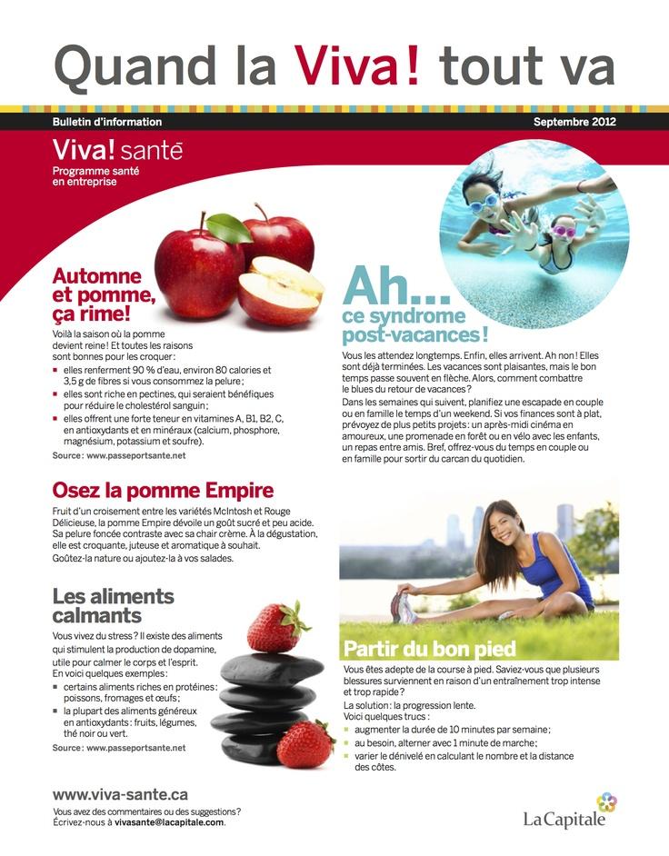Bulletin Septembre 2012 VIVA Programme santé en entreprise est un programme clé en main, répondant aux besoins des employeurs en matière de prévention, de promotion de la santé et du mieux-être. Composez le 1 844-559-8482 (VIVA), écrivez à viva@lacapitale.com ou visitez http://viva.lacapitale.com/fr