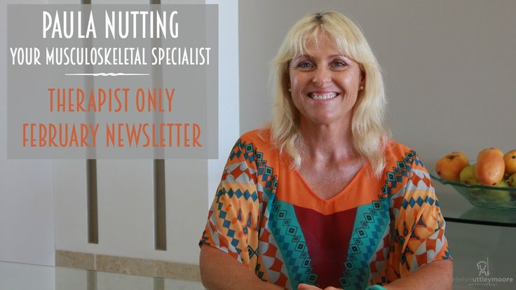 Paula Nutting - Your Musculoskeletal Specialist -Therapist Only Newslett...